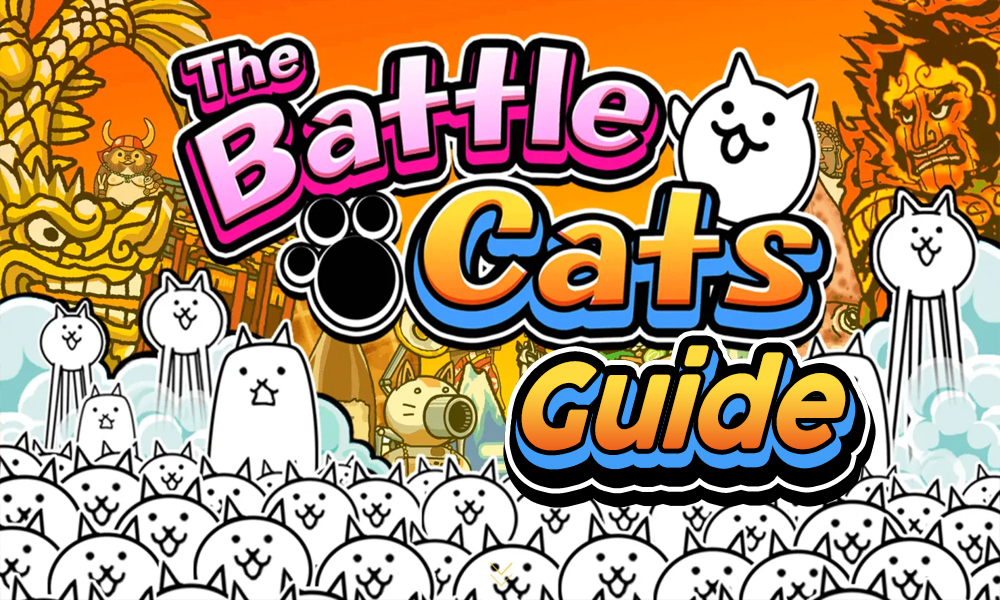 The Battle Cats Guides